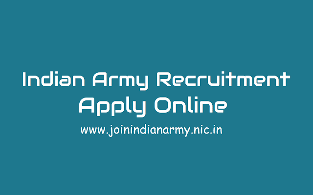indian army recruitment 2018,apply online,indian army jobs,indian army recruitment online application form,last date to apply for indian army recruitment,indian-army-recruitment-apply-online-at-www.joinindianarmy.nic.in