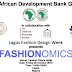 African Development Bank in collaboration with LFDW presents 'Fashionomics' | Friday 28th October, 2016
