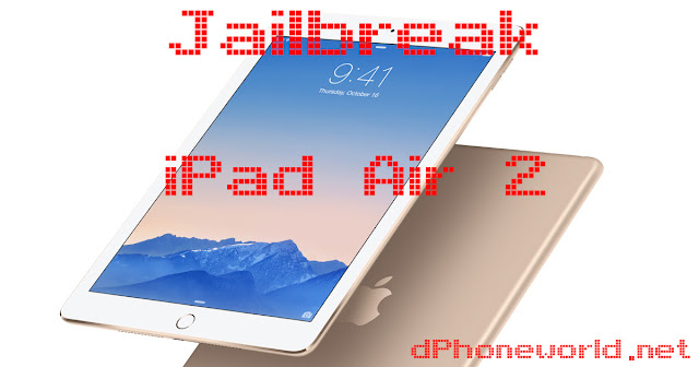 Come fare Jailbreak iPad Air 2 | Guida Pc e Mac
