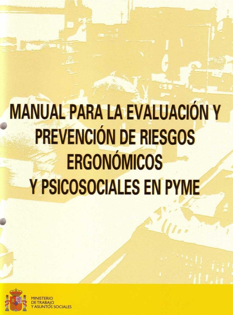 Manual para la evaluación y prevención de riesgos ergonómicos y psicosociales en la PYME
