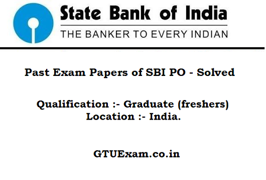 Past Exam Papers of SBI PO - Download Solved Exam Papers for SBI PO 2014