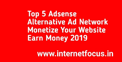 Top 5 Adsense Alternative Ad Network 2019