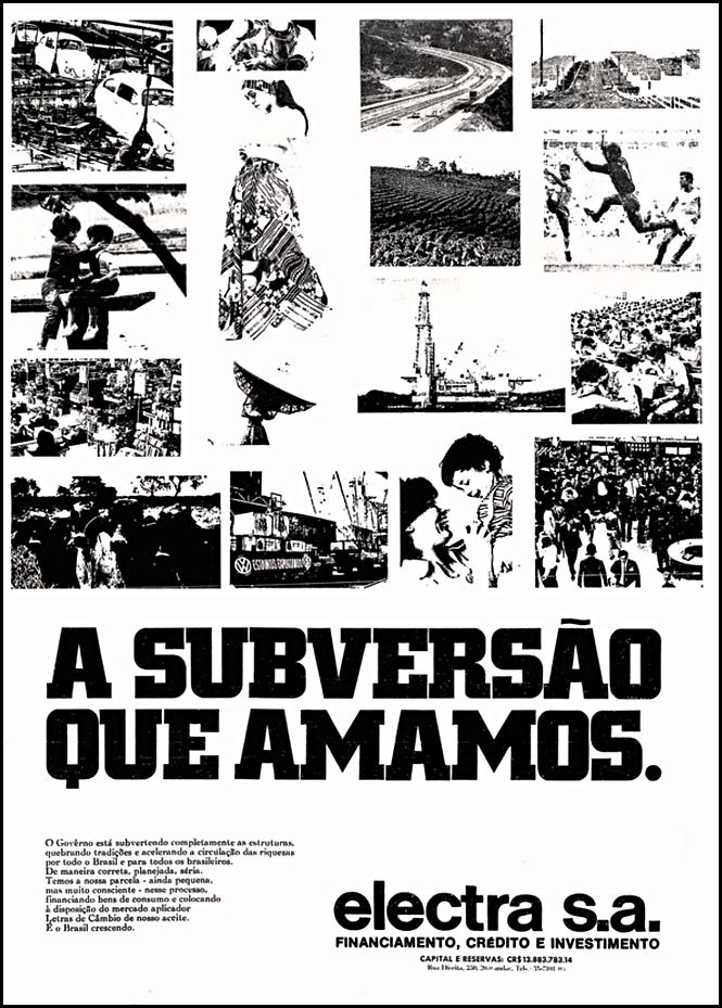 """Campanha da Electra S.A. que fez alusão ao termo """"subversão"""" em sua campanha apresentada em 1971"""
