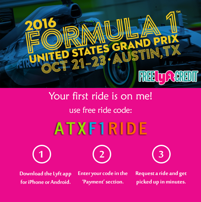 Get your first FREE Lyft Ride with code: ATXF1RIDE