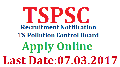 TSPSC Telangana Public Service Commission Notification for 63 Posts in Pollution Control Dept through Direct Recruitment | Apply Online for 63 Posts in Pollution Control Dept of Telangana State through Direct Rcruitment by TSPSC | How to Register OTR One Time Registration for Telangana Public Service Commission | Online Application Submission for 63 Pollution Control Posts Starts from 12.02.2017 | Last Date for Apply Online for the Telangana Public Service Commission is 07.03.2017 | Download Hall Tickets for the Examination | Official Key Download Scheme of Examination | REsult of TSPSC Pullution Control Board Recruitment Notification by TSPSC | tspsc-telangana-public-service-commission-notification-pcb-pollution-control-board-direct-recruitment-otr-apply-online-hall-tickets-key-result-download