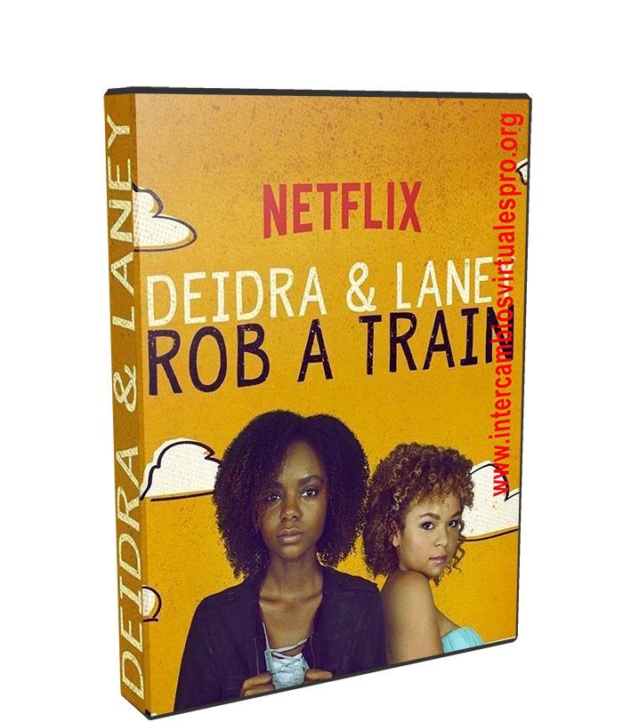 Deidra y Laney asaltan un tren poster box cover
