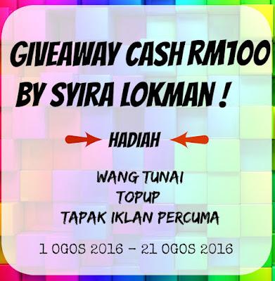 Giveaway Cash RM100 by Syira Lokman