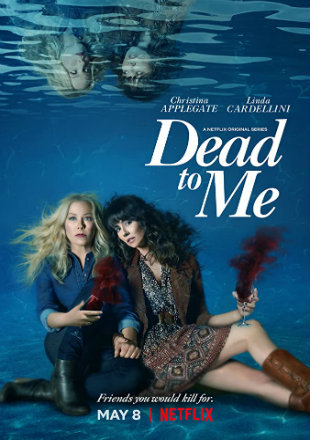 Dead to Me 2019 Complete S02 HDRip 720p Dual Audio In Hindi English