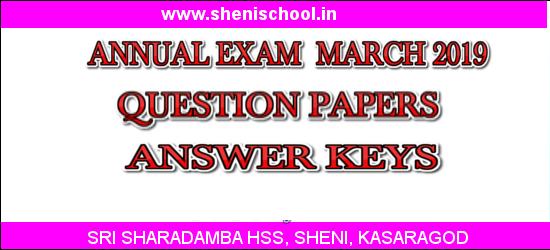 SRI SHARADAMBA HS SHENI: ANNUAL EXAM QUESTION PAPER AND ANSWER KEYS