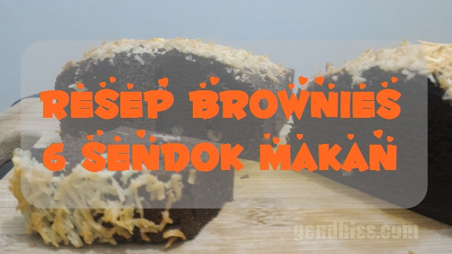 Resep Brownies 6 SDM