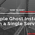 How to host multiple Ghost instances on a single server