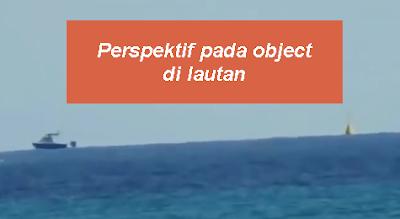 Perspektif pada object di lautan
