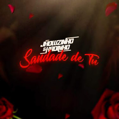 MC's Jhowzinho, Kadinho - Saudade de Tu (Funk) 2018