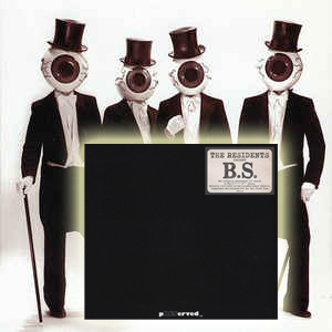 The Residents – B.S. 2019
