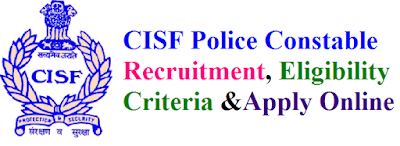 CISF Police Constable Recruitment 2017 Eligibility & Apply Online