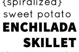 Spiralized Sweet Potato Enchilada Skillet