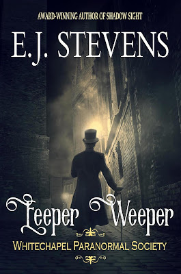 Eeper Weeper Whitechapel Paranormal Society Victorian Horror by E.J. Stevens