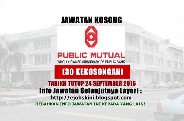 Jawatan kosong di public mutual september 2016