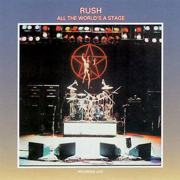 Rush All the World's a Stage 1976