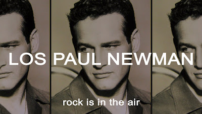 Los Paul Newman Rock is in The Air