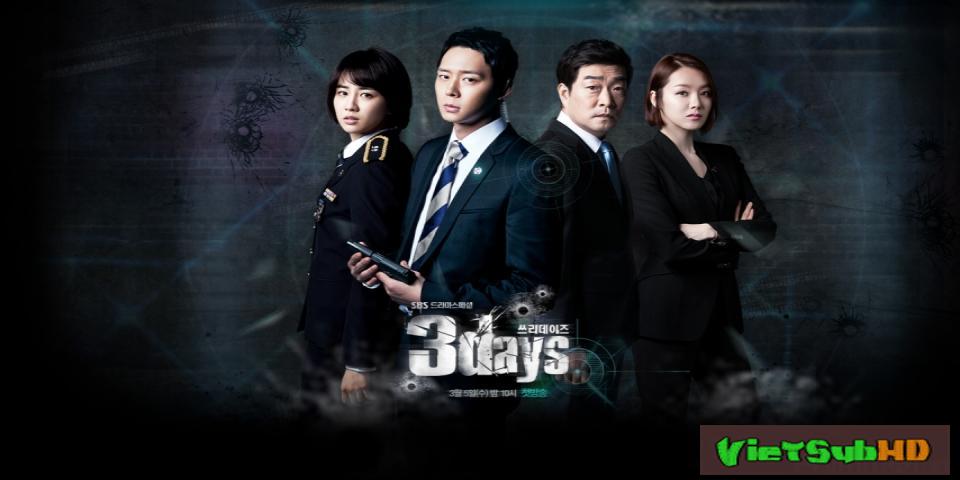 Phim 3 Ngày Kinh Hoàng Hoàn tất (16/16) Lồng tiếng HD | Three Days 2014