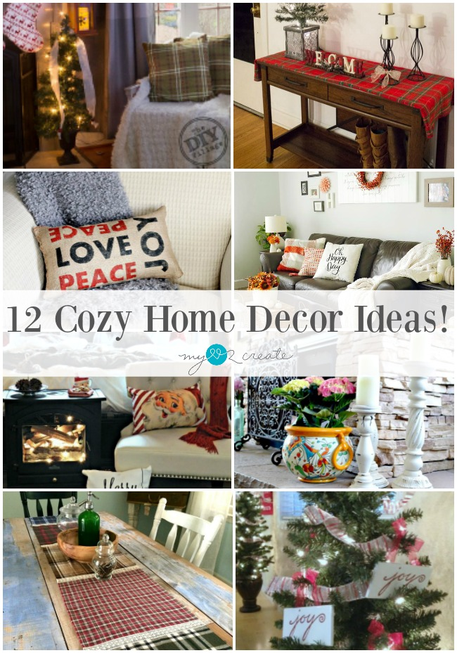 12 Cozy Home Decor Ideas for you Home, MyLove2Create