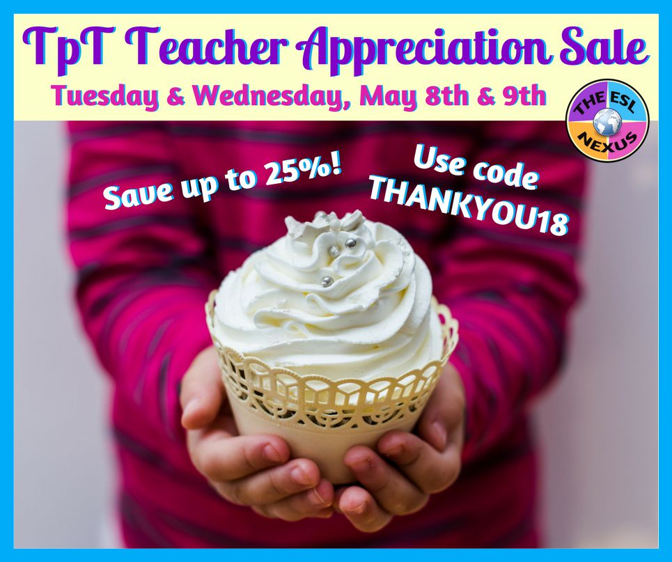 Celebrate Teacher Appreciation Week with These Deals & a TpT Sale! | The ESL Nexus