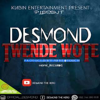 Audio Desmond - Twende Wote Mp3 Download