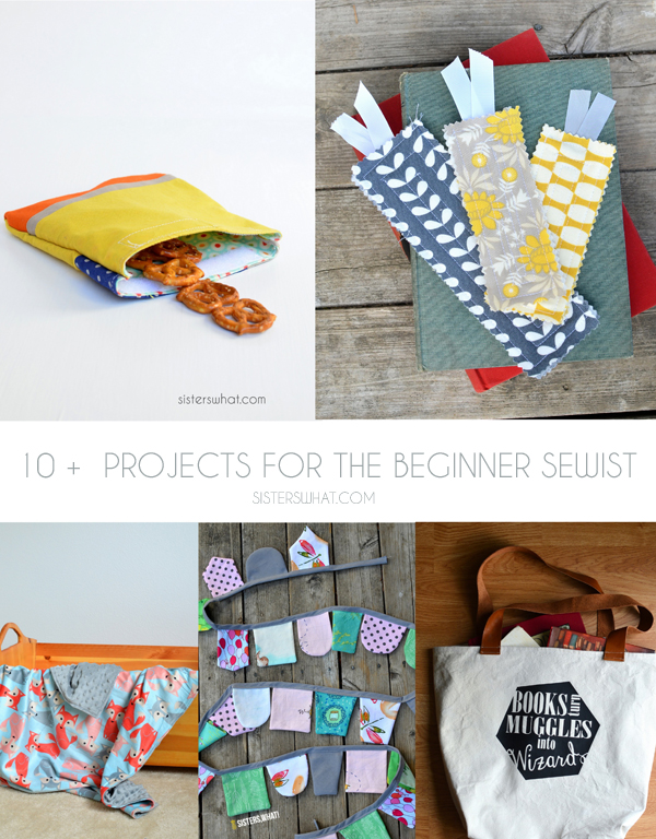 10 + projects for the beginner sewist