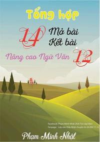Tổng Hợp 14 Mở Bài - Kết Bài Nâng Cao Ngữ Văn 12 - Phạm Minh Nhật