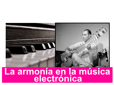 La armonía en la música electrónica