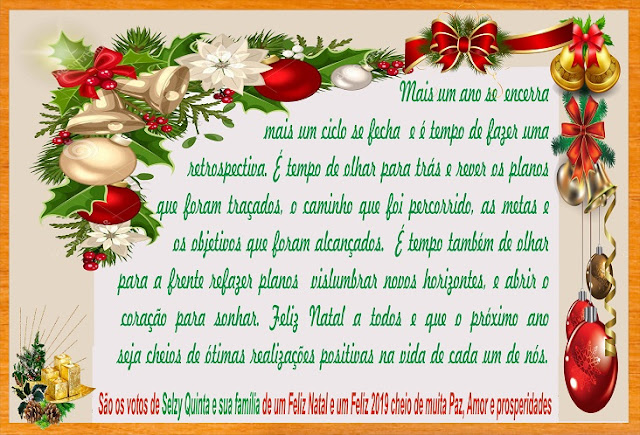 Selzy Quinta e sua família e sua família deseja um Feliz Natal e um Feliz 2019 cheio de muita Paz,