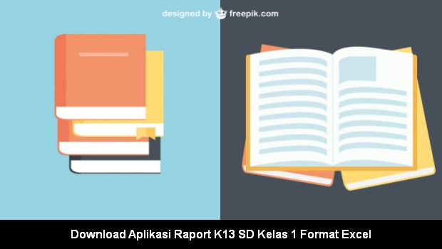 Download Aplikasi Raport K13 SD Kelas 1 Format Excel