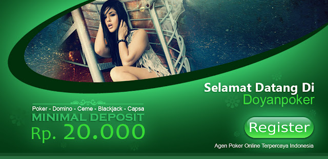 Doyanpoker888.com Agen Poker Online Terpercaya Dan Terbesar Indonesia