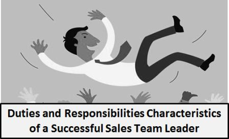 Duties and Responsibilities Characteristics of a Successful Sales