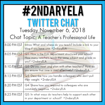 Join secondary English Language Arts teachers Tuesday evenings at 8 pm EST on Twitter. This week's chat will be about a teacher's professional life.