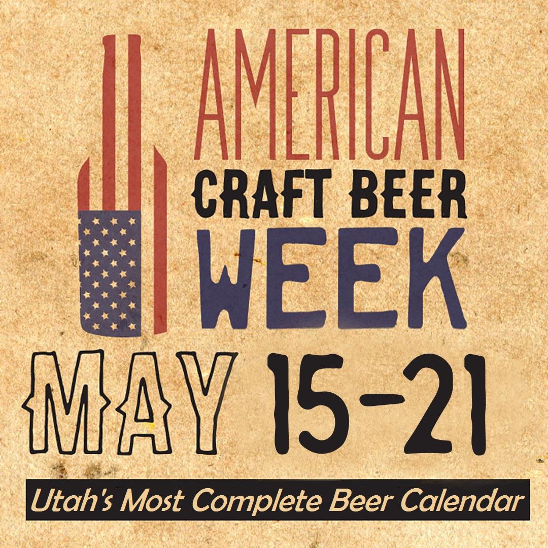 utah beer utah s 2017 american craft beer week schedule
