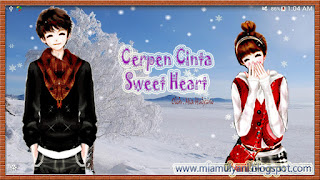 Cerpen cinta Sweety Heart~Part 11 {End}