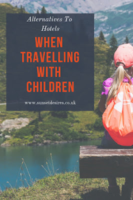 https://www.sunsetdesires.co.uk/2019/03/alternatives-to-hotels-when-travelling.html