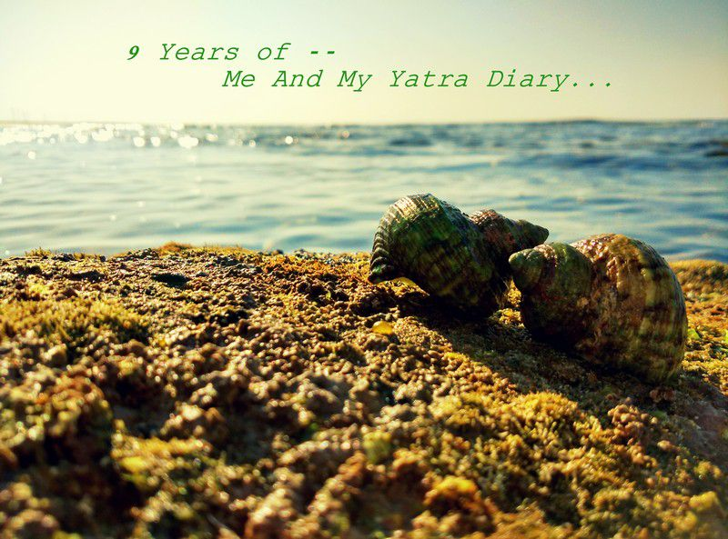 Me and My Yatra Diary - A Nine year Affair.