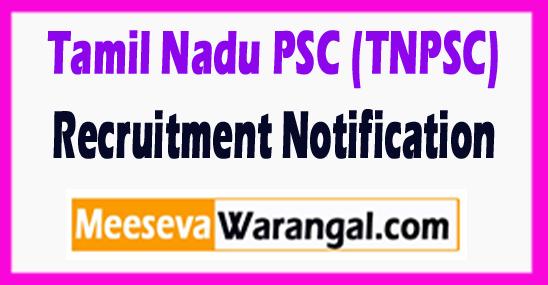 TNPSC Tamil Nadu Public Service Commission Recruitment Notification 2017 Last Date 02-08-2017