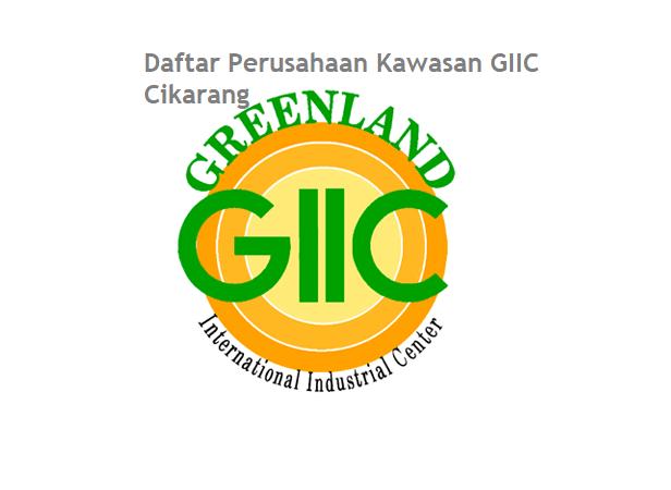 Daftar Pabrik Kawasan GIIC Cikarang