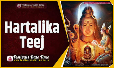 2020 Hartalika Teej  Vrat Date and Time, 2020 Hartalika Teej Festival Schedule and Calendar