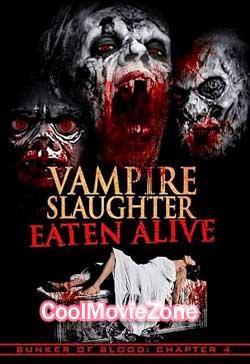 Vampire Slaughter: Eaten Alive (2018)
