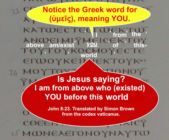 John 8:23. Translated by Simon Brown.
