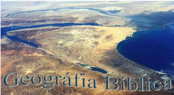 Resultado de imagem para geografia biblica