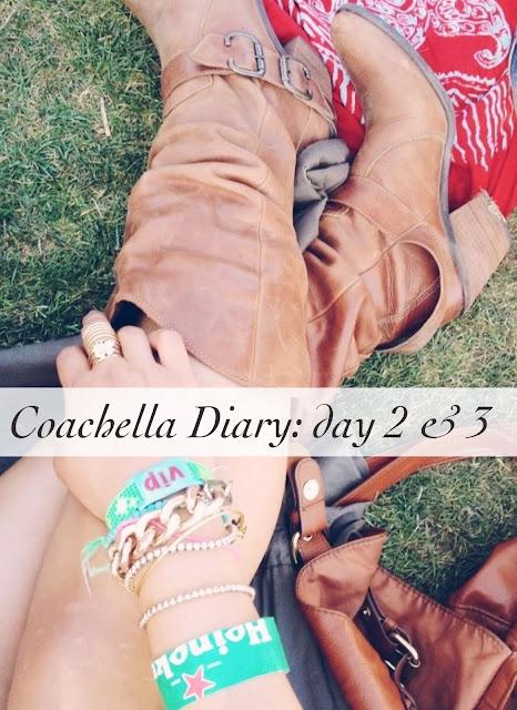 Coachella 2013 Diary | Day 2 & 3
