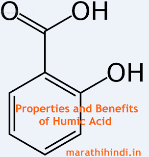 Properties and Benefits of Humic Acid