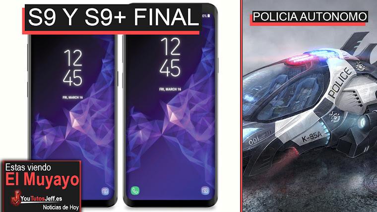 Así será Galaxy S9 y S9+, Policía Autónomo, Ubisoft, Juego Viral | El Muyayo