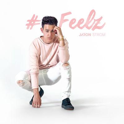 Jaron Strom - Feelz - Album Download, Itunes Cover, Official Cover, Album CD Cover Art, Tracklist